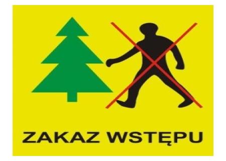 Obszary z zakazem wstępu do lasu