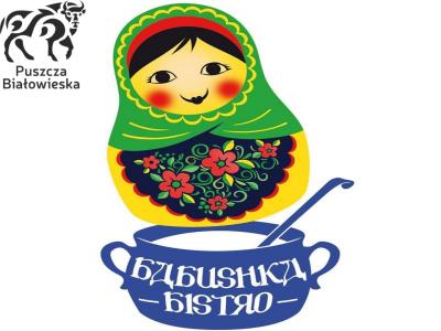 Babushka Bistro w Białowieży