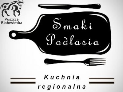 """Restauracja """"Smaki Podlasia"""" w Hajnówce"""