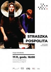 "Spektakl ""STRASZKA POSPOLITA"" 17.11.2018"