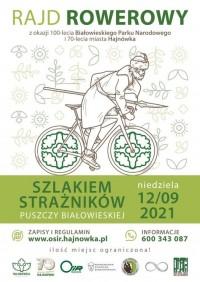 Rajd Rowerowy Szlakiem Strażników Puszczy Białowieskiej