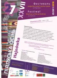 """XXVII Festiwal Kultury Ukraińskiej na Podlasiu """"Podlaska Jesień 2018"""""""