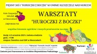 """Warsztaty """"Huroczki z Boczki"""""""