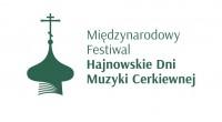 XL Międzynarodowy Festiwal Hajnowskie Dni Muzyki Cerkiewnej 13-18 września 2021 r. Sobór św. Trójcy w Hajnówce