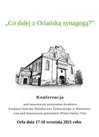 Konferencja - Co dalej z Orlańską synagogą?